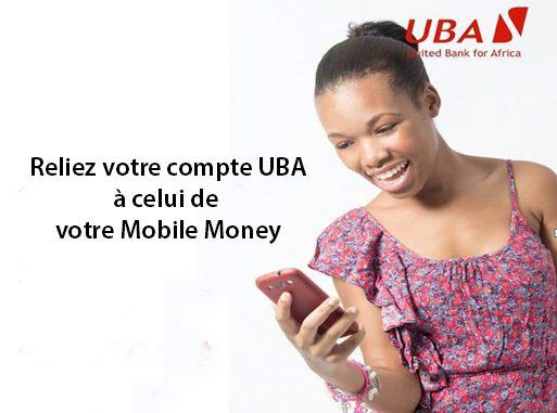Transactions financières via Mobile Money vers Compte UBA et vice versa