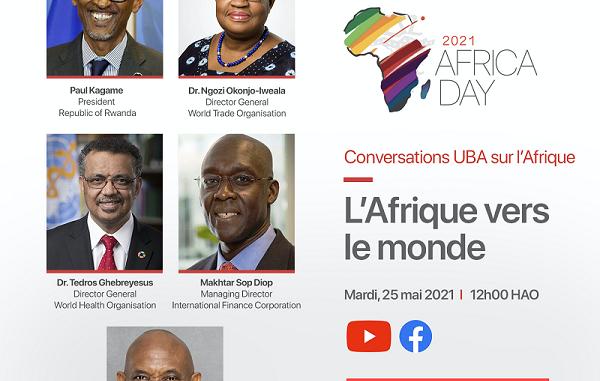 « UBA Africa Conversations 2021 » : Rejoignez les leaders africains mondiaux –