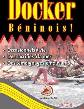 Littérature au Bénin: Yannick Somalon présente « Docker Béninois ! » ce 12 juillet
